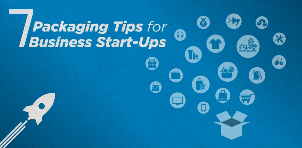 Packaging Tips & Ideas for Business Startups