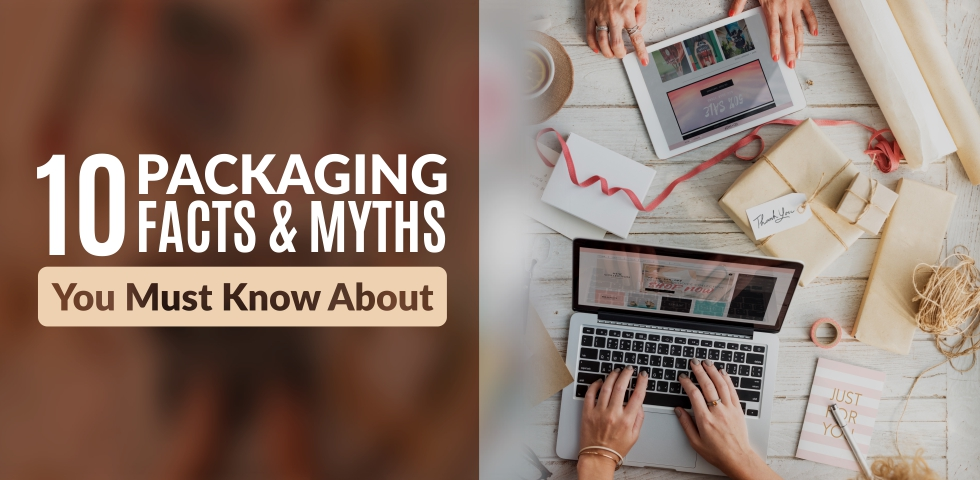 Packaging Facts and Myths