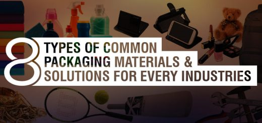 Types of Product Packaging Materials for Industry