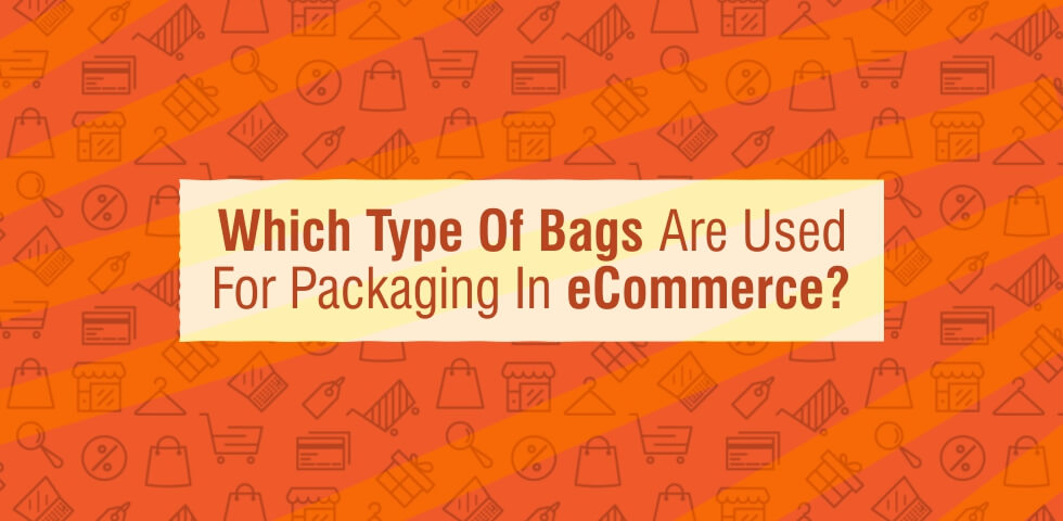 Poly Bags For Packaging in ecommerce