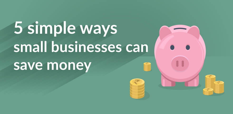 5 Ways Small Business Can Save Money